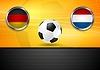Finale Fußball. Deutschland und Niederlande in Brasilien