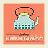 Retro-Poster mit Wasserkocher und Nachricht