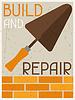 Bauen und zu reparieren. Retro Poster im flachen Design-Stil