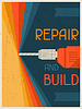 Reparieren und zu bauen. Retro Poster im flachen Design-Stil